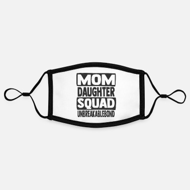 Best Mom Mom Daughter Squad - Adjustable Contrast Face Mask (Small)