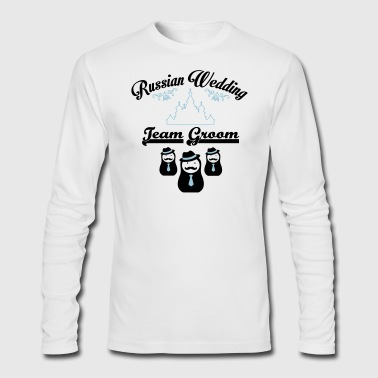 Russian Wedding Team GROOM - Men's Long Sleeve T-Shirt by Next Level