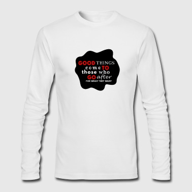 good things BLACK - Men's Long Sleeve T-Shirt by Next Level