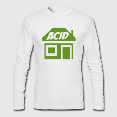 ACID HOUSE - Men's Long Sleeve T-Shirt by Next Level