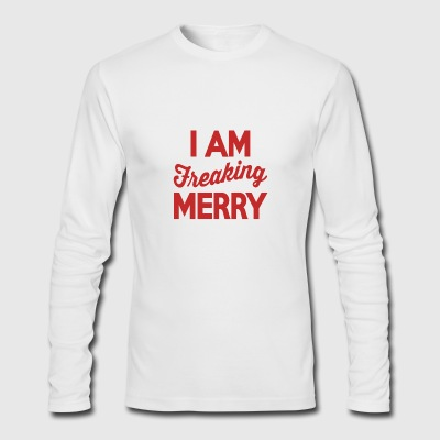 I Am Freaking Merry - Men's Long Sleeve T-Shirt by Next Level