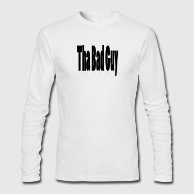tha bad guy1 - Men's Long Sleeve T-Shirt by Next Level