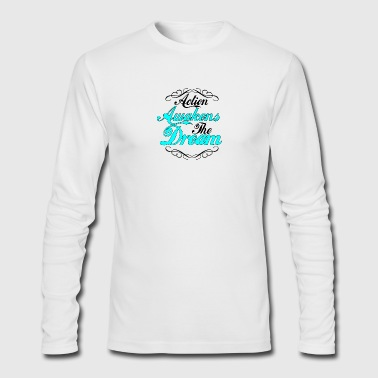 Action Awakens The Dream - Men's Long Sleeve T-Shirt by Next Level