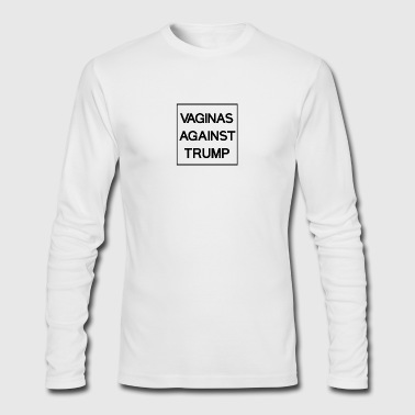 Vaginas Against Trump - Men's Long Sleeve T-Shirt by Next Level