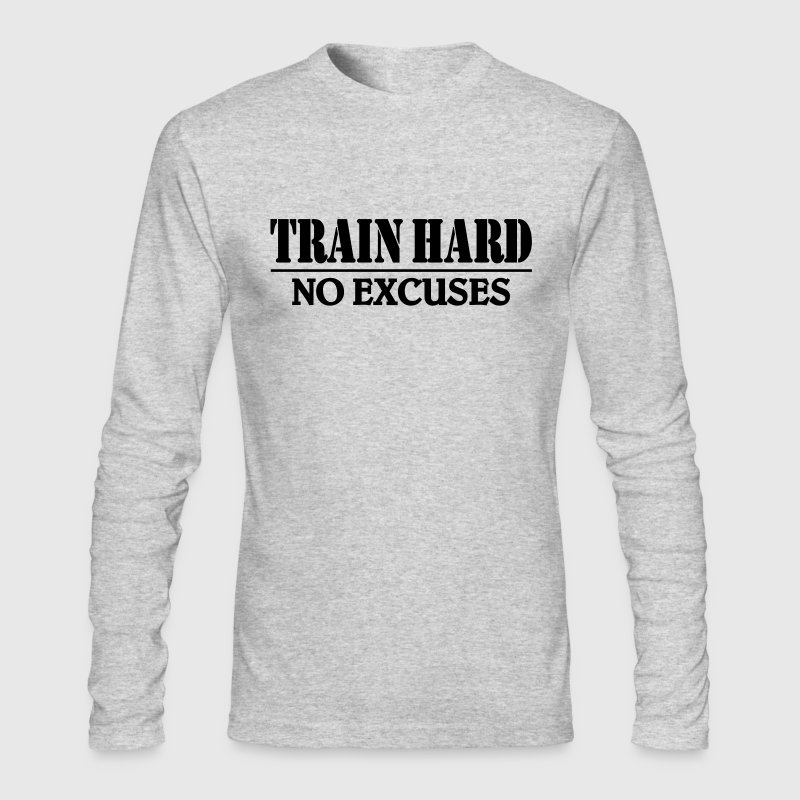 Train hard-no excuses - Men's Long Sleeve T-Shirt by Next Level