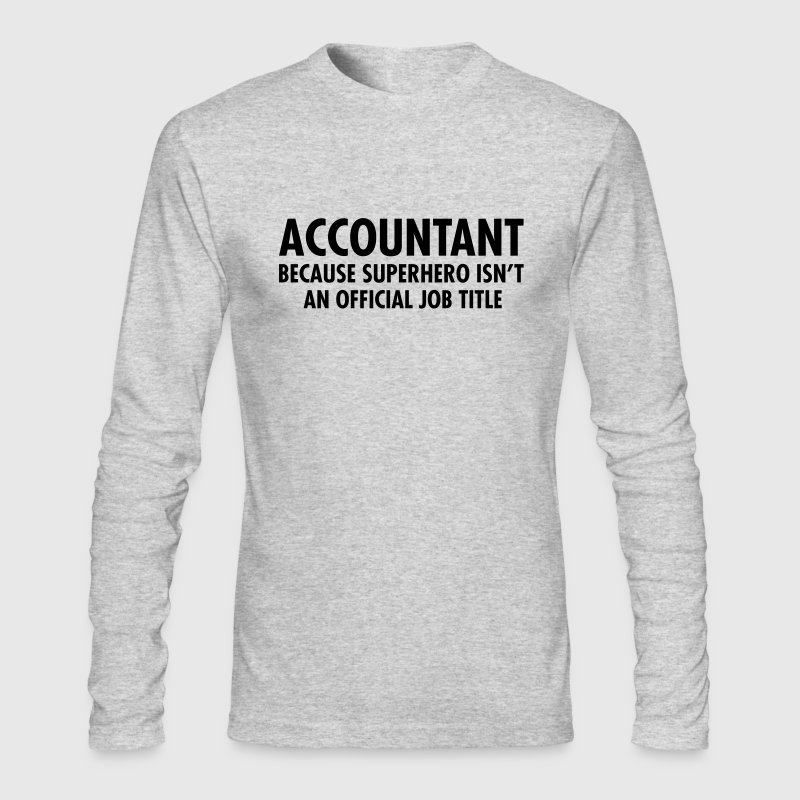 Accountant - Superhero - Men's Long Sleeve T-Shirt by Next Level