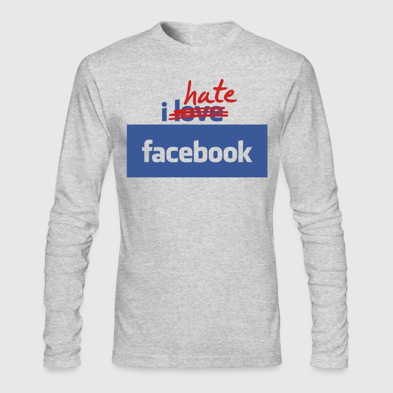 I Hate Facebook - Men's Long Sleeve T-Shirt by Next Level