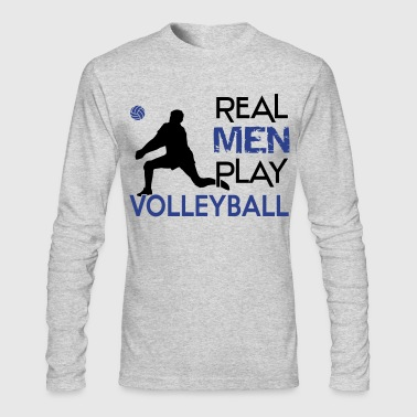 Real men play Volleyball - Men's Long Sleeve T-Shirt by Next Level