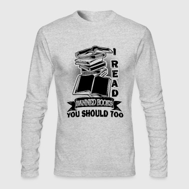 I Read Banned Book Shirt - Men's Long Sleeve T-Shirt by Next Level