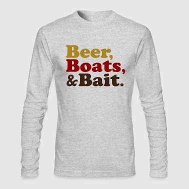 Beer Boats and Bait Fishing - Men's Long Sleeve T-Shirt by Next Level