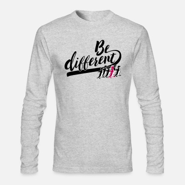 Different be different - Men's Long Sleeve T-Shirt by Next Level
