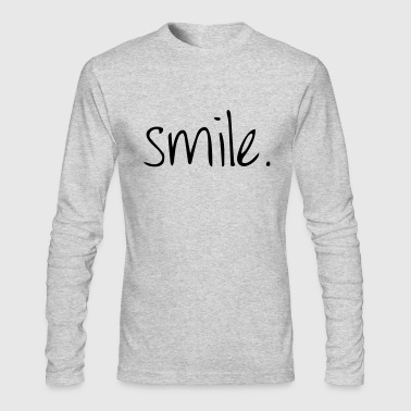 Smile SMILE. - Men's Long Sleeve T-Shirt by Next Level