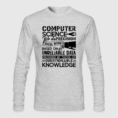 Computer Science Shirt - Computer Science T shirt - Men's Long Sleeve T-Shirt by Next Level