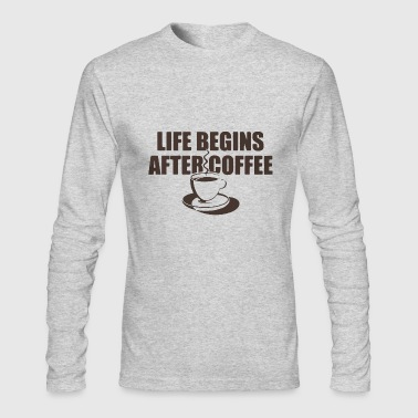 Life Begins After Coffee - Men's Long Sleeve T-Shirt by Next Level