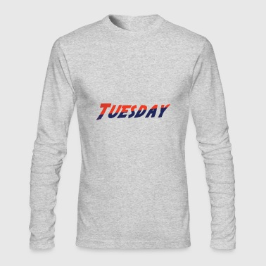 Tuesday tuesday - Men's Long Sleeve T-Shirt by Next Level