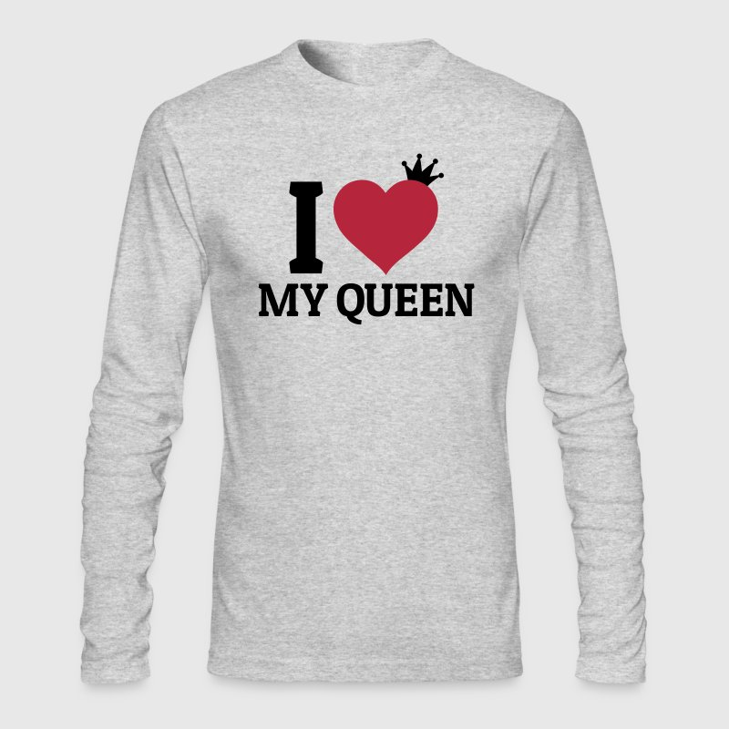 I love my Queen - Men's Long Sleeve T-Shirt by Next Level