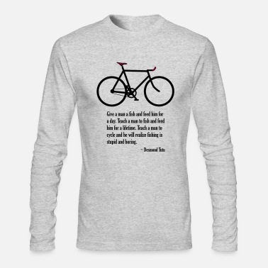 Cycling desmond tutu cycling quote - Men's Long Sleeve T-Shirt by Next Level