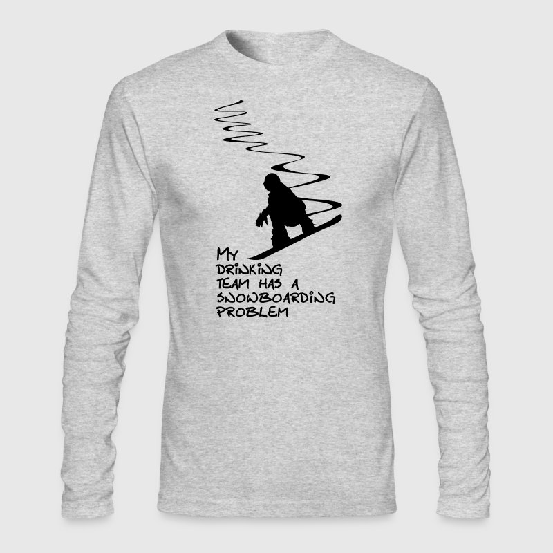 My drinking team has a snowboarding problem - Men's Long Sleeve T-Shirt by Next Level