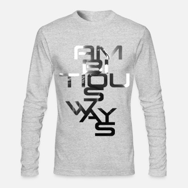 Vertical Vertical Ambition  - Men's Long Sleeve T-Shirt by Next Level