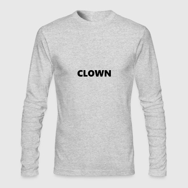 CLOWN - Men's Long Sleeve T-Shirt by Next Level