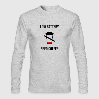 Low Low Battery Need Coffee - Men's Long Sleeve T-Shirt by Next Level