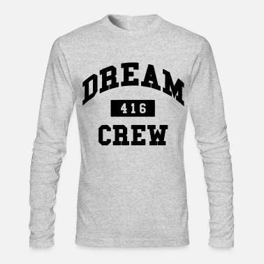 Dream Crew Dream Crew 416 - Men's Longsleeve Shirt