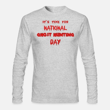 Paranormal National ghost hunting day - Men's Longsleeve Shirt