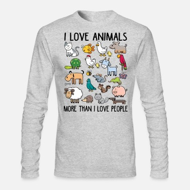More I love animals more than I love people - Men's Long Sleeve T-Shirt by Next Level