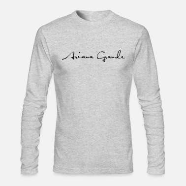 Ariana Ariana Grande - Men's Long Sleeve T-Shirt by Next Level