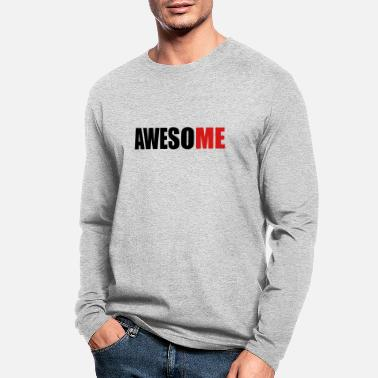 AwesoME - Men's Longsleeve Shirt
