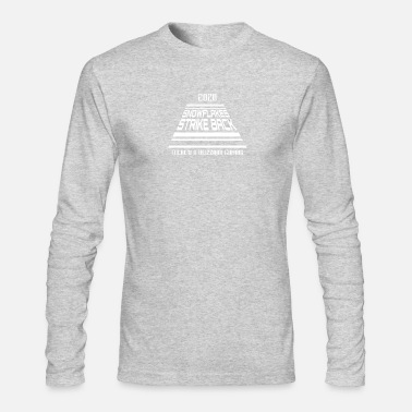 Blizzard 2020 snowflakes There's a blizzard co - Men's Long Sleeve T-Shirt by Next Level
