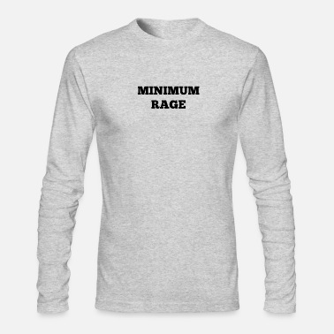 Minimum Minimum Rage - Men's Longsleeve Shirt