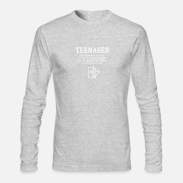 Teenager Ohh.. Teenagers - Men's Long Sleeve T-Shirt by Next Level