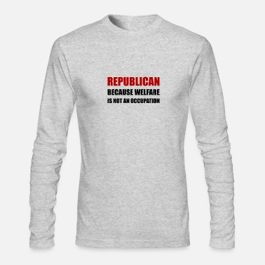 Animal Welfare Republican Welfare Not An - Men's Longsleeve Shirt