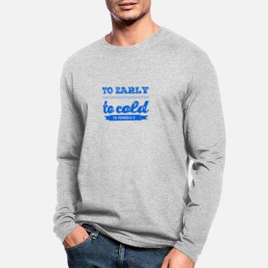 Wanted I Don't Like Monday - Men's Longsleeve Shirt