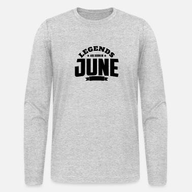 3fd4d57f Legends Are Born in June | June Birthday Men's Premium T-Shirt ...