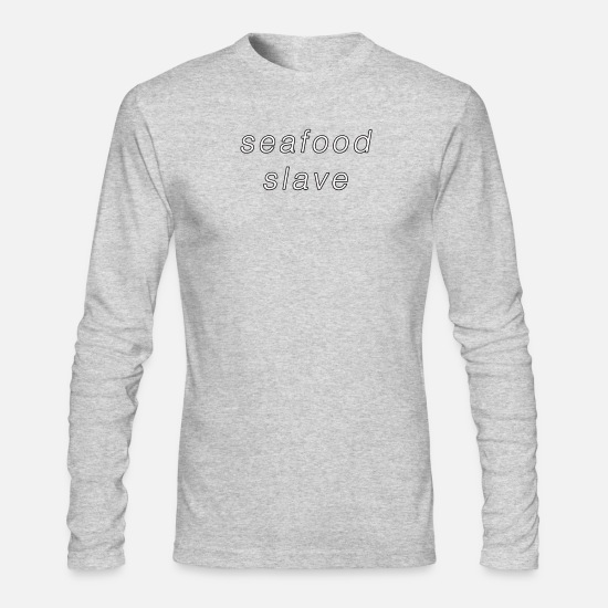 Seafood Long sleeve shirts - Seafood Slave Funny Food Design - Men's Longsleeve Shirt heather gray