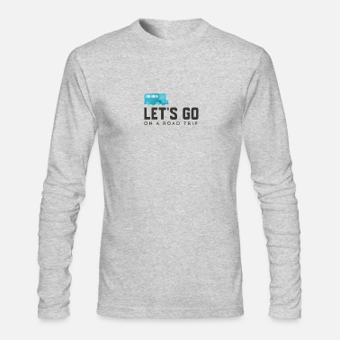 House Let's go on a road trip - Men's Longsleeve Shirt