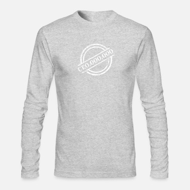 Ceo CEO - Men's Long Sleeve T-Shirt by Next Level