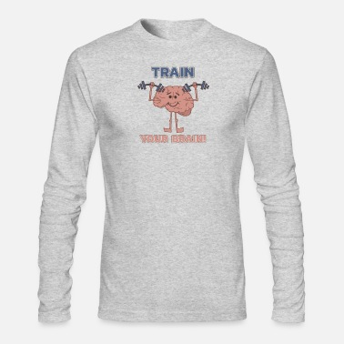 Psychologist Train Your Brain Gift - Men's Long Sleeve T-Shirt by Next Level