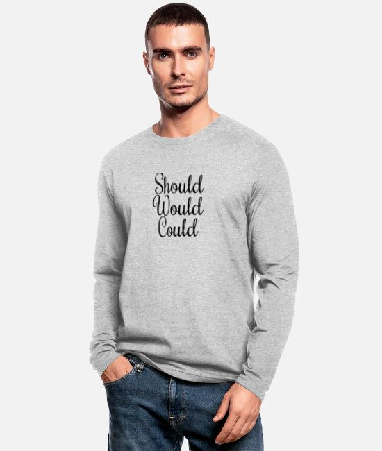 Boss Long-Sleeved Shirts - Should Would Could - Men's Longsleeve Shirt heather gray