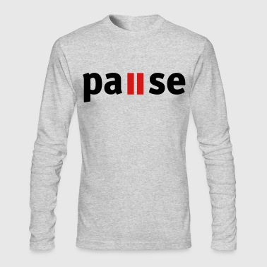 pause - Men's Long Sleeve T-Shirt by Next Level