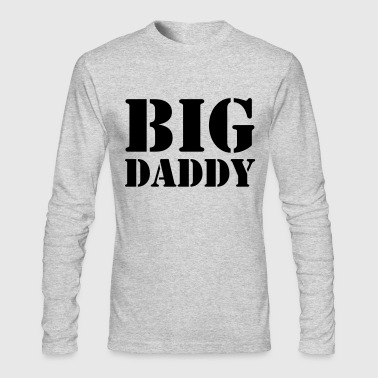 Big Daddy - Men's Long Sleeve T-Shirt by Next Level
