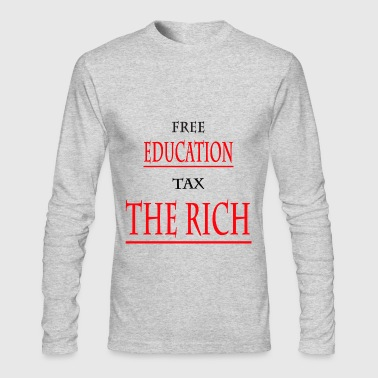 Education The Rich T-SHIRT - Men's Long Sleeve T-Shirt by Next Level