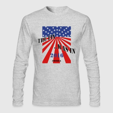 The Fix Was In - Men's Long Sleeve T-Shirt by Next Level