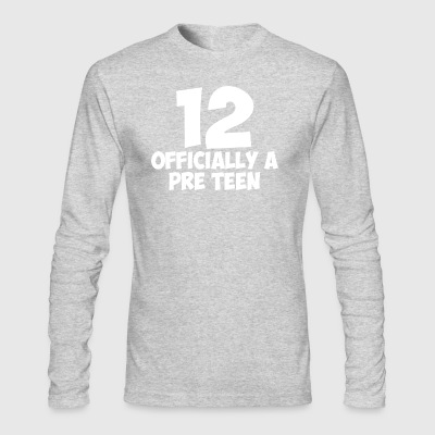 Officially a Pre Teen 12 Year Old Adolescent - Men's Long Sleeve T-Shirt by Next Level