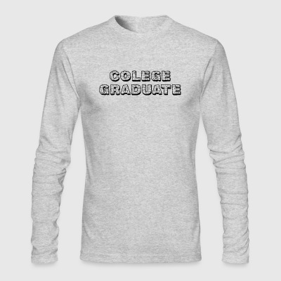 College Graduate - Men's Long Sleeve T-Shirt by Next Level