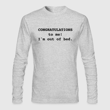 Congratulations To Me! - Men's Long Sleeve T-Shirt by Next Level