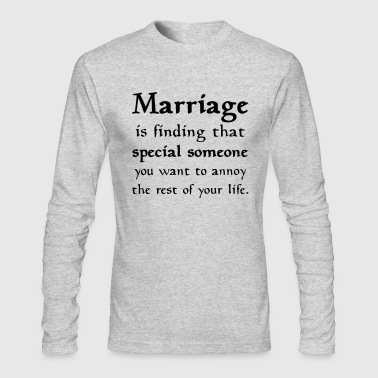 MARRIAGE IS... - Men's Long Sleeve T-Shirt by Next Level