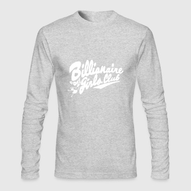 billionaire girls club - Men's Long Sleeve T-Shirt by Next Level